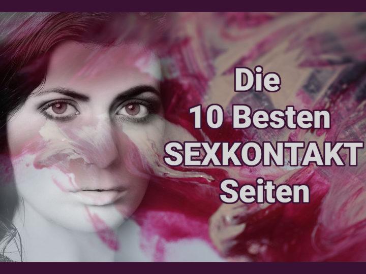 Die 10 besten Sexkontakt Seiten für Sexdates