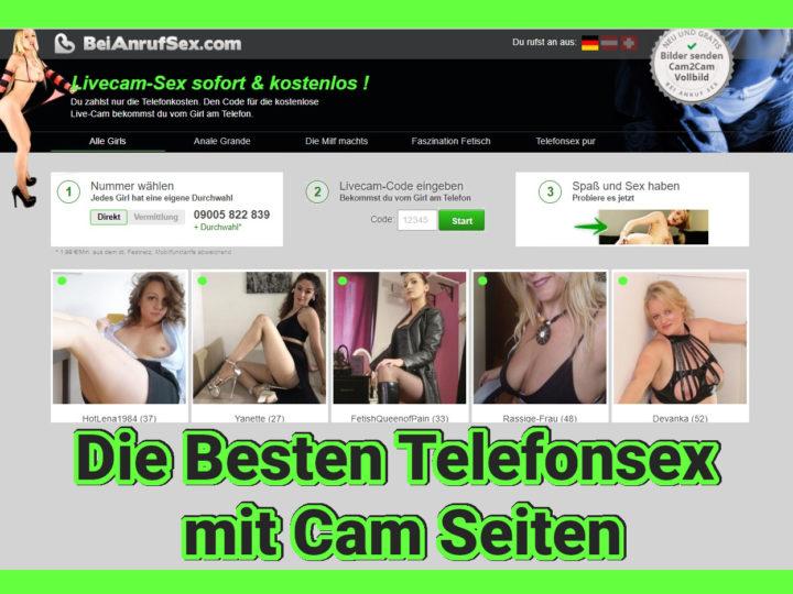 Telefonsex mit Cam in 2022 – Die besten Seiten